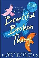 Beautiful Broken Things Kindle Edition
