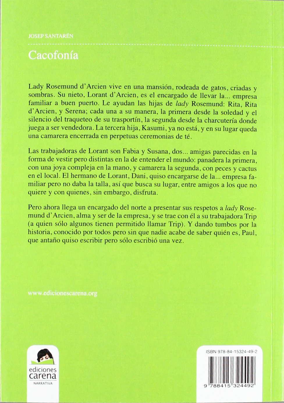 Cacofonía (Spanish Edition): Santarén Josep: 9788415324492: Amazon.com: Books