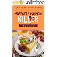 Perfectly Pumpkin Killer (Pies and Pages Cozy Mysteries Book 15)