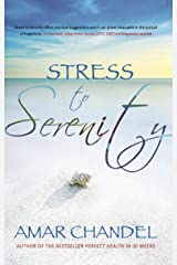 Stress to Serenity Kindle Edition