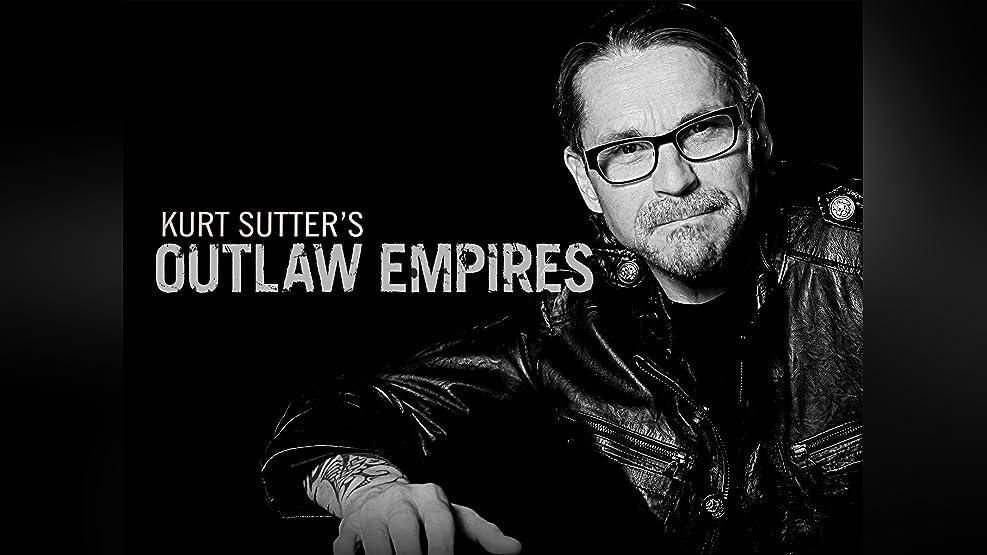 Outlaw Empires - Season 1