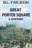 Great Porter Square: A Traditional British Mystery