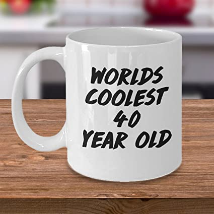 Worlds Coolest 40 Year Old 40th Birthday Gift Mug