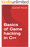Basics of Game hacking in C++ (English Edition)