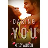Daring You: A Brother's Best Friend Romance