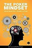 The Poker Mindset. Atitude Mental Para o Sucesso no Poker