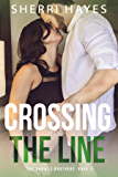 Crossing the Line (Daniels Brothers Romances Book 3)