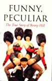 Funny, Peculiar: The True Story of Benny Hill