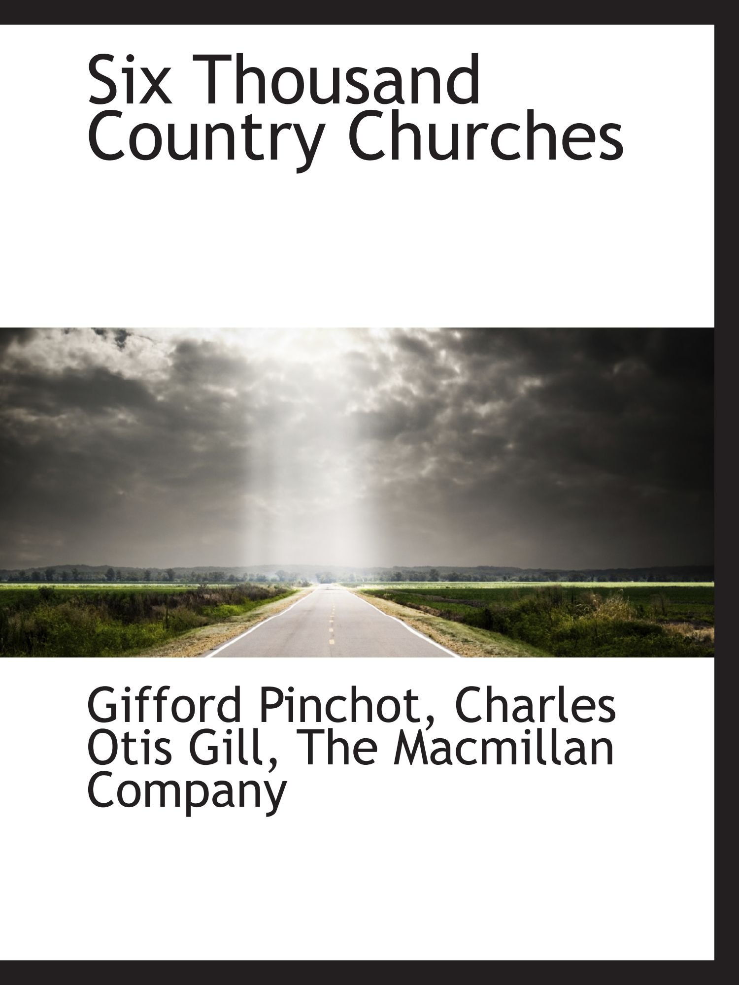 Read Online Six Thousand Country Churches ebook