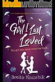 The Girl I Last Loved: The girl who never loved me back
