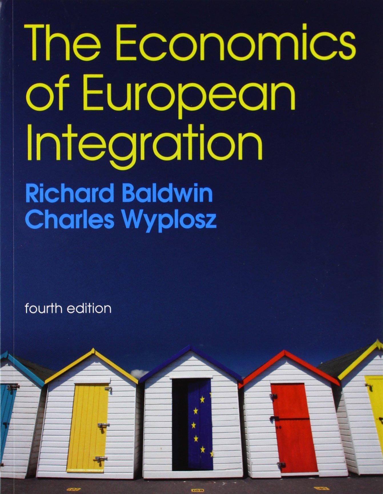The economics of european integration richard e baldwin charles the economics of european integration richard e baldwin charles wyplosz 9780077131722 amazon books fandeluxe Choice Image