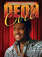 Live from the Laff House: Deon Cole