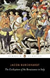 The Civilization of the Renaissance in Italy (Classics)