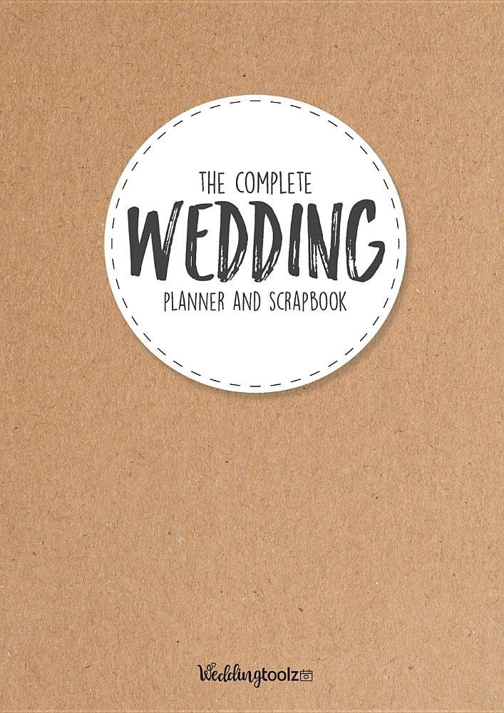 The Complete Wedding Planner and Scrapbook: Kraft Paper Style Cover