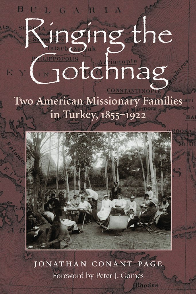 Download Ringing the Gotchnag: Two American Missionary Families in Turkey 1855–1922 ebook