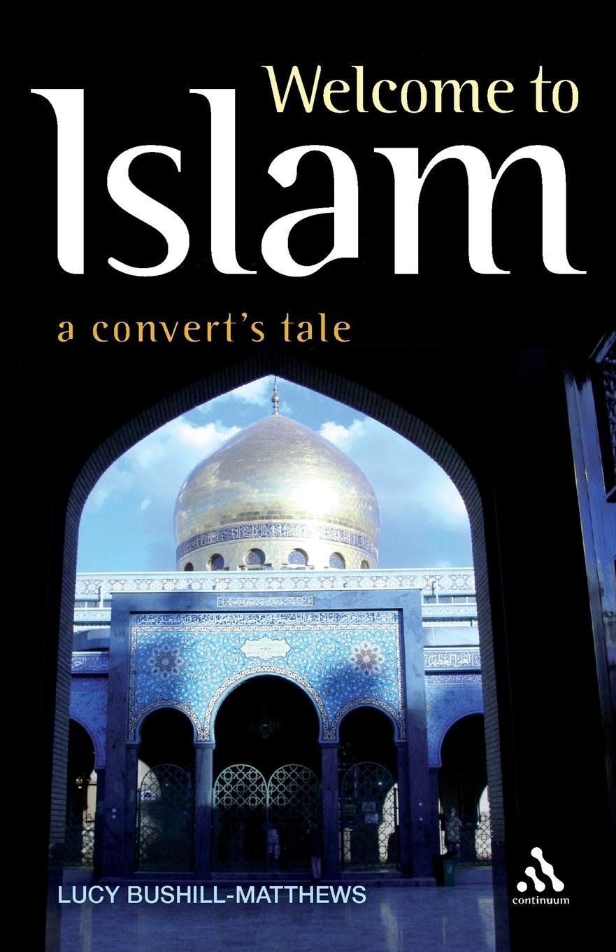 Welcome to Islam:  A Convert's Tale PDF