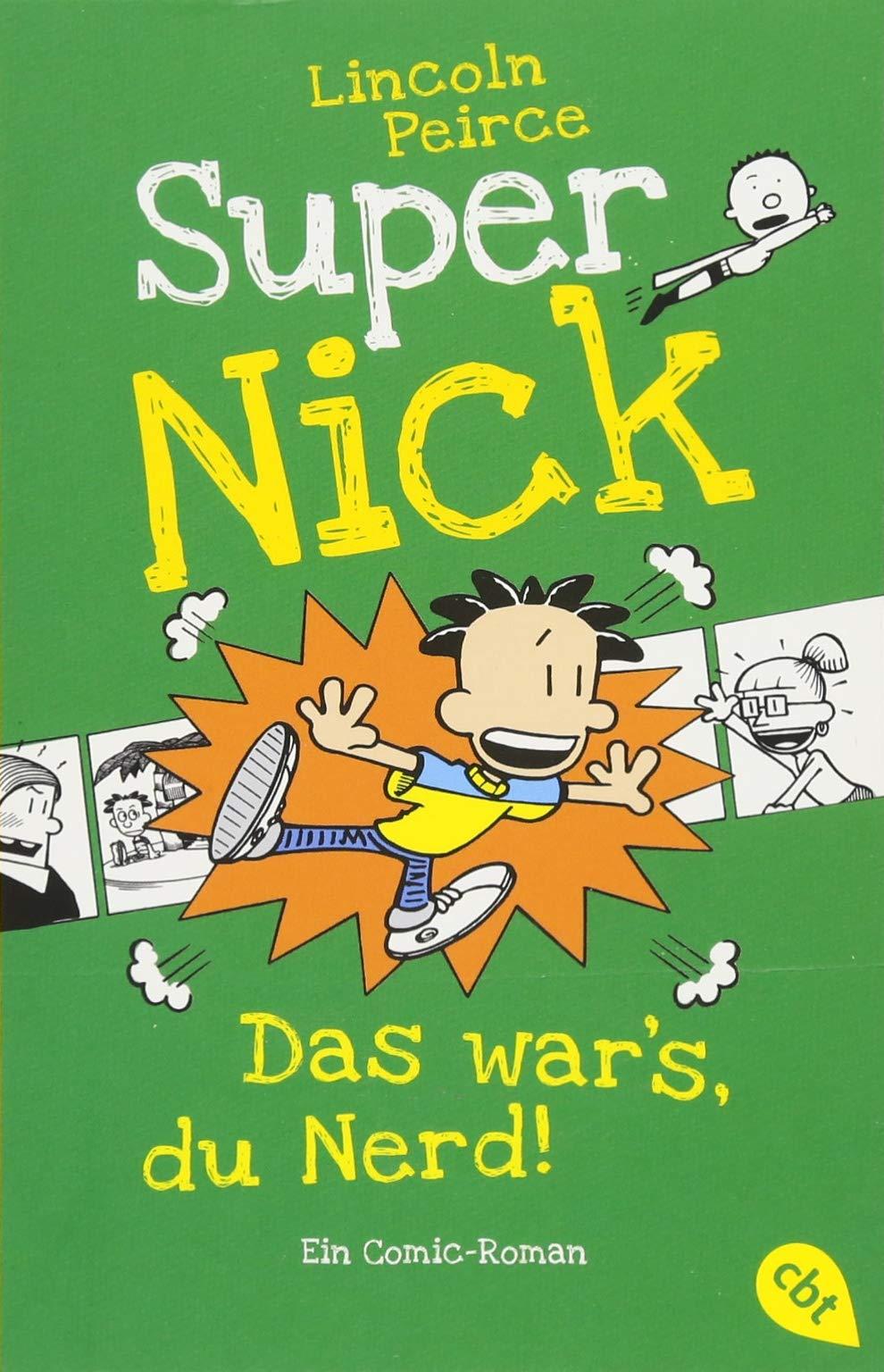 Super Nick - Das war's, du Nerd!: Ein Comic-Roman (Die Super Nick-Reihe, Band 8)