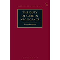 The Duty of Care in Negligence (Hart Studies in Private Law)