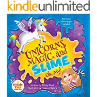 Unicorns, Magic, and Slime, Oh My!: A charming picture book for ages 4-8, preschool to 2nd grade. Fairies, Fizzle Flakes, and Fun Await! (Fizzle Fun 1)