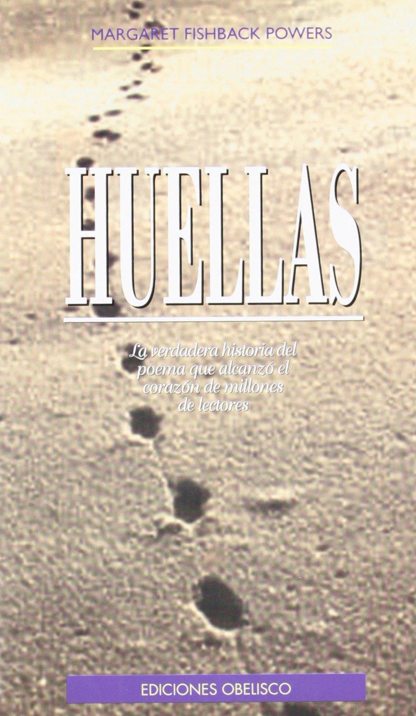 Huellas (ESPIRITUALIDAD Y VIDA INTERIOR) Tapa blanda – 20 jun 2000 MARGARET FISHBA POWERS EDICIONES OBELISCO S.L. 8477207100 Christianity - Catholic