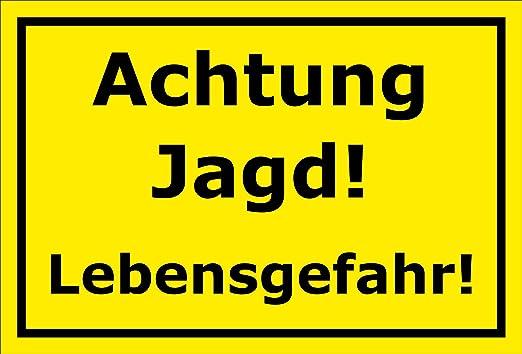 Cartel advertencia Caza - vida Peligro - 15 x 20 cm, 30 x 20 ...