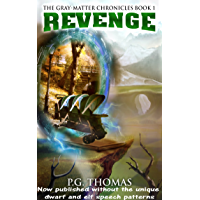 Revenge: The Gray-Matter Chronicles: Book 1 (The Matter Chronicles 4) (English Edition)