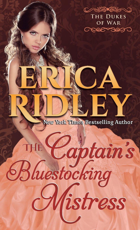 Read Online The Captain's Bluestocking Mistress (Dukes of War) (Volume 3) pdf
