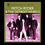 Flashback with Mitch Ryder & the Detroit Wheels