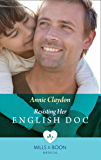 Resisting Her English Doc (Mills & Boon Medical) (Single Dad Docs, Book 2)