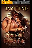 Prim and Proper Fate (Twisted Fate Series Book 2)