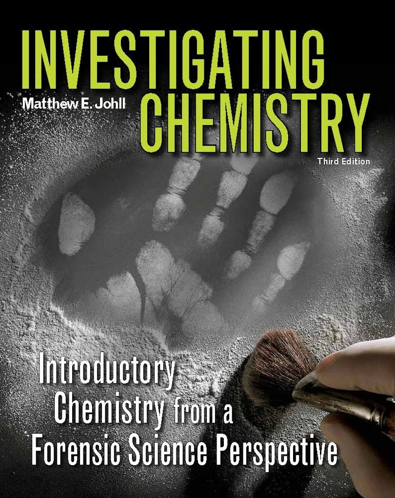 Investigating Chemistry Introductory Chemistry From A Forensic Science Perspective Kindle Edition By Johll Matthew Politics Social Sciences Kindle Ebooks Amazon Com