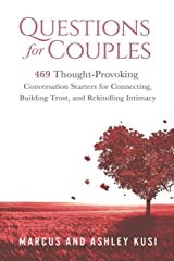 Questions for Couples: 469 Thought-Provoking Conversation Starters for Connecting, Building Trust, and Rekindling Intimacy Paperback
