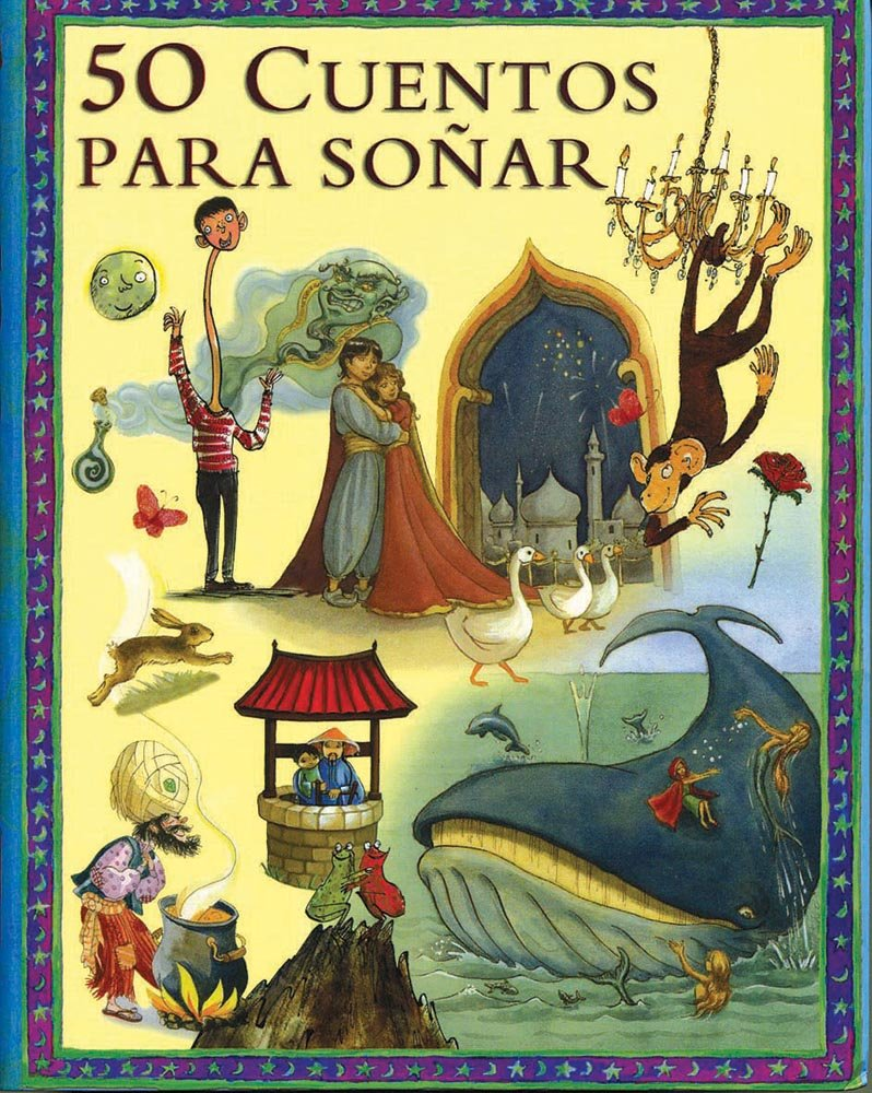 50 cuentos para sonar / 50 Bedtime Stories (Spanish Edition) pdf