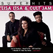 Super Hits: Lisa Lisa & Cult Jam
