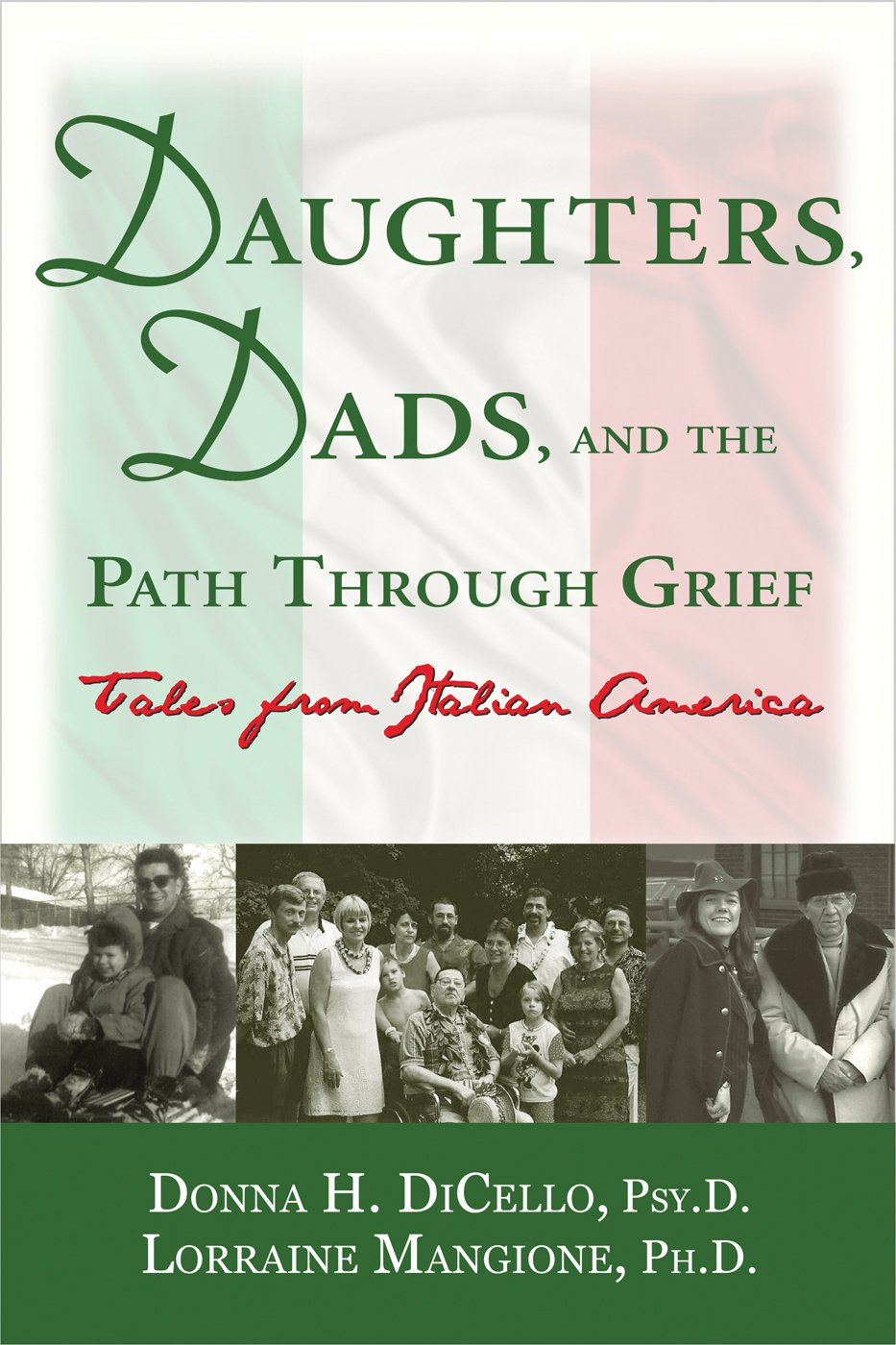 Read Online Daughters, Dads, and the Path Through Grief: Tales from Italian America pdf epub