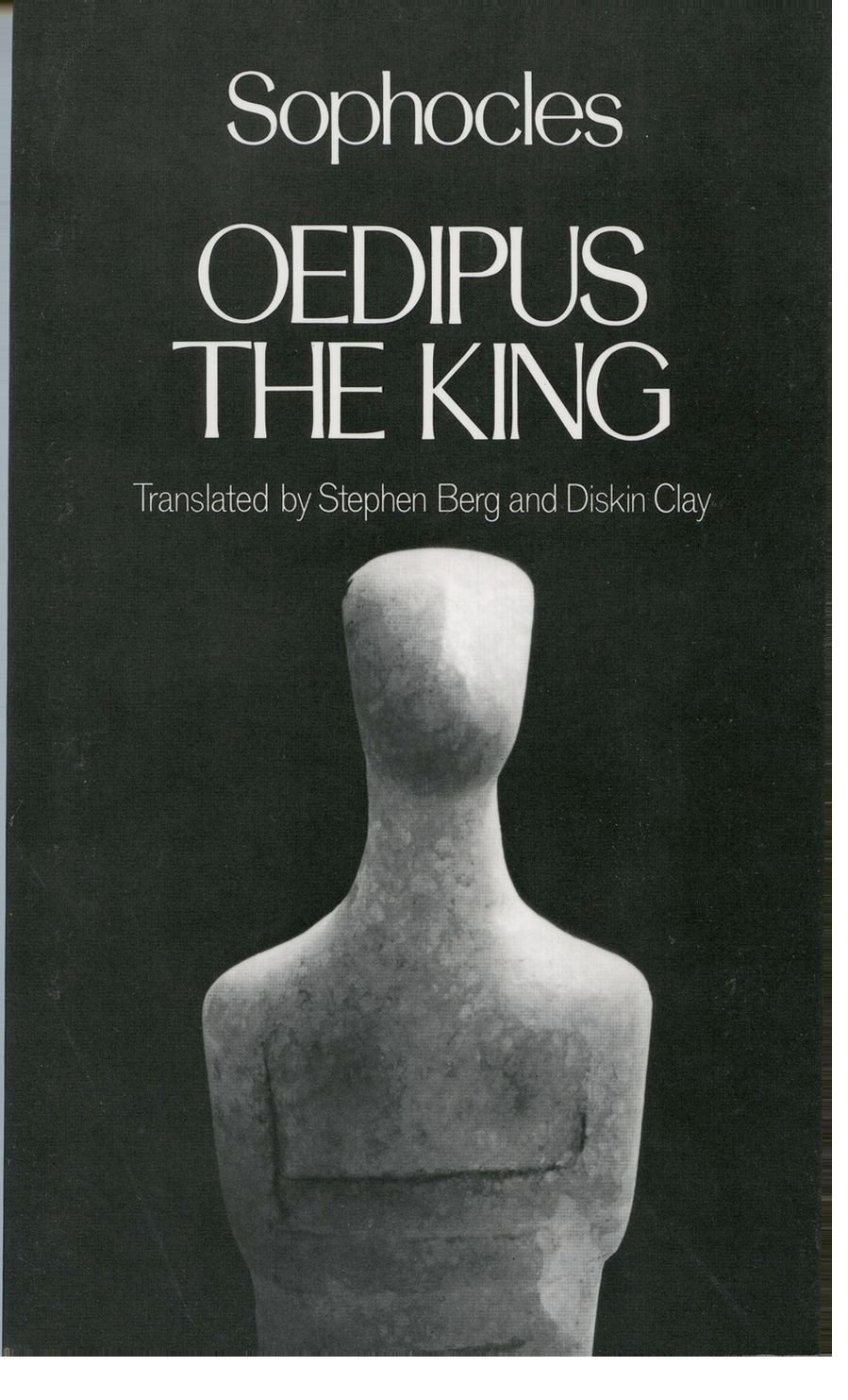 Oedipus the King (Greek Tragedy in New Translations)