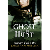 Ghost in the Hunt (Ghost Exile #3) (World of the Ghosts) (English Edition)
