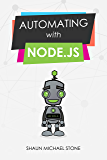 Automating with Node.js