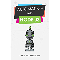 Automating with Node.js (English Edition)