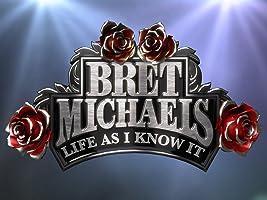 Bret Michaels: Life As I Know It Season 1