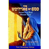 The Writing of God: Secret of the Real Mount Sinai