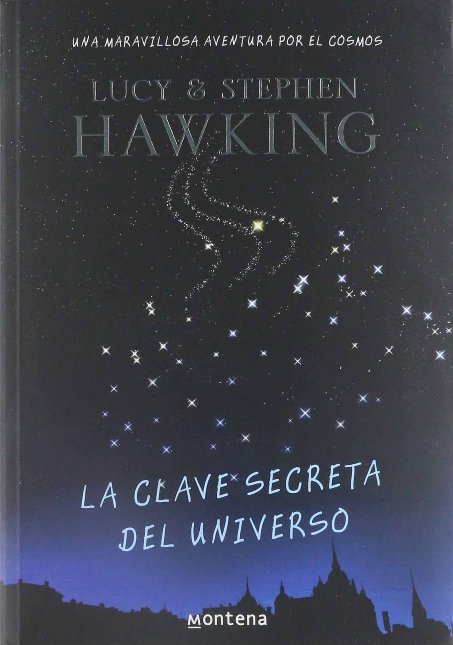 La clave secreta del universo (Spanish Edition): Stephen Hawking:  9789708101264: Amazon.com: Books