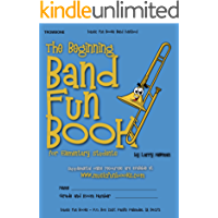 The Beginning Band Fun Book (Trombone): for Elementary Students book cover