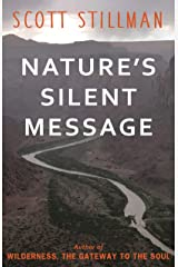 Nature's Silent Message Kindle Edition