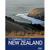 The Stormrider Surf Guide New Zealand: Surfing In New Zealands' North and South Islands (Stormrider Surf Guides)