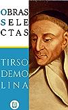 Obras Selectas de Tirso de Molina (Ebooklasicos nº 10)