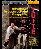 Advanced Pressure Point Grappling (English Edition)