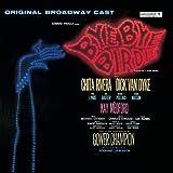 Bye Bye Birdie (1960 Original Broadway Cast)