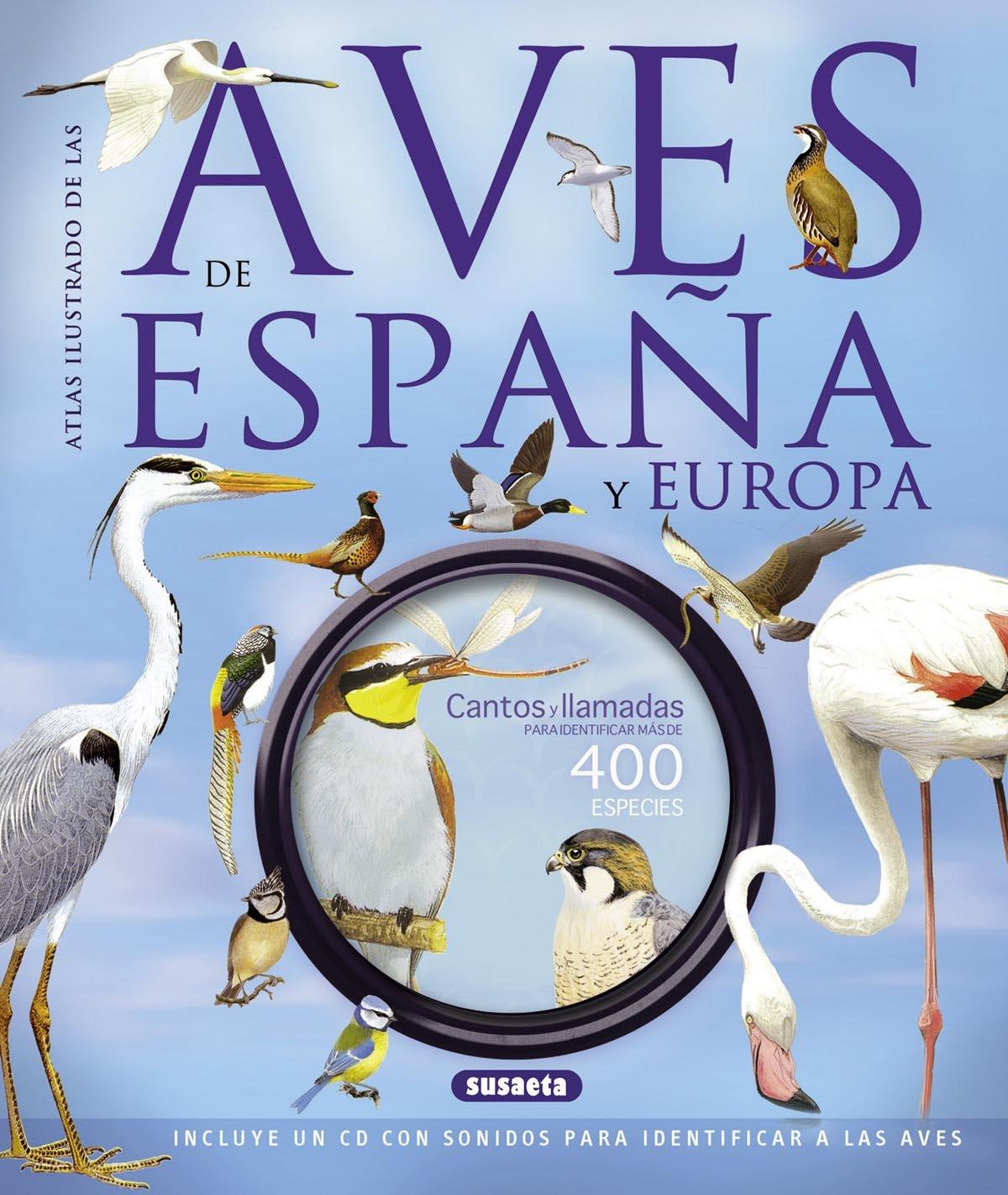 Las aves de España y Europa con CD Atlas Ilustrado: Amazon.es: Sterry, Paul, Cleave, Andrew, Clements, Andy, Goodfellow, Peter: Libros
