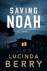Saving Noah Kindle Edition